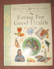 EATING FOR GOOD HEALTH -READER'S DIGEST- HEALTH & HEALING THE NATURAL WAY HB New