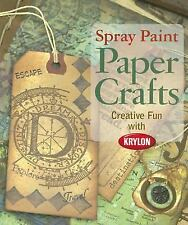 Spray Paint Paper Crafts: Creative Fun with Krylon