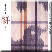 Japanese Textile Book: Kasuri Dye Dying Weaving Pattern Warp Weft Fabric