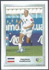 PANINI FIFA WORLD CUP-GERMANY 2006- MINI SERIES- #049-SERBIA-PREDRAG DJORDJEVIC