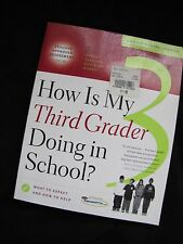 How Is My THIRD Grader Doing in School? : What to Expect HOW TO HELP Assessment