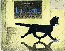 La Fugue * Yvan POMMAUX * Lutin Poche Ecole Des Loisirs french