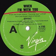 Sparks ORIG OZ 45 When I'm with you EX '80 Pop Rock