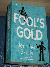 Fool's Gold by Jennifer Skully FREE SHIPPING 0373770812