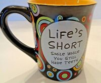 Coffee Cup Mug Over The Hill Lorrie Veasey Our Name Is Mud Older Than Dirt