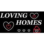 LOVING HOMES