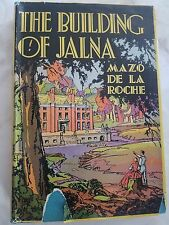 1944 The Building of Jalna by Mazo de la Roche Hardcover Book w DJ