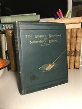1888 The Angler's Note-Book and Naturalist's Record / Fishing