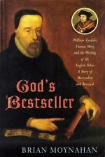 God's Bestseller: William Tyndale, Thomas More, and the Writing of the English..