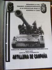 TEMARIO DE OPOSICION PARA EL ASCENSO A CABO.  ARTILLERIA DE CAMPAÑA .