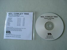 NEIL COWLEY TRIO Touch And Flee promo CD album