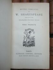 OEUVRES COMPLETES WILLIAM SHAKESPEARE COMPLETE WORKS trad VICTOR HUGO 17vol 1871
