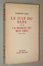 EDMOND FLEG LE JUIF DU PAPE ALBIN MICHEL (1958) ENVOI DE L'AUTEUR DÉDICACÉ
