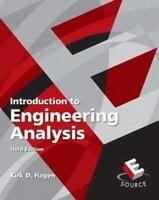 Introduction to Engineering Analysis by Hagen, Kirk D. , Paperback