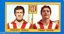CALCIATORI PANINI 1969-70 - Figurina-Sticker - DERLIN-RIGONI - VICENZA -Rec