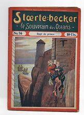 STOERTE BECKER  souverain des océans. n°56. Fascicule Populaire 1910. PIRATE