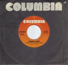 JOHNNY CASH  I Would Like To See You Again / Lately 45