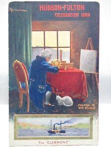 "1909 ARTIST SIGN WALL POSTCARD "" HUDSON RIVER CELEBRATION 1809-1909 "" W/ FULTON"