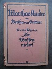 Bertha von Suttner Marthas Kinder Eine neue Folge von Die Waffen nieder 1919