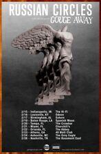 RUSSIAN CIRCLES | GOUGE AWAY 2019 Tour Ltd Ed RARE Poster +FREE Metal Poster!