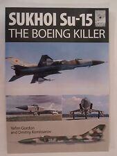 Sukhoi Su-15 The 'Boeing Killer' - Flight Craft 5 - Lots of Color Profiles
