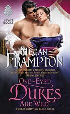 One-Eyed Dukes Are Wild by Megan Frampton (2016) New !