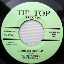 PERFORMERS doowop repro 45 I'LL MAKE YOU UNDERSTAND GIVE ME Your heart EX e9167
