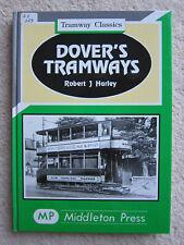Dover's Tramways (Tramway Classics) by RJ Harley (Hardback, 1993)