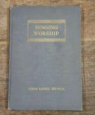 """Antique hymnal 1935, """"Singing Worship"""""""
