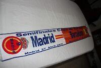 BUFANDA SEMIFINAL 2011 CHAMPIONS LEAGUE REAL MADRID Y F.C BARCELONA  SCARF