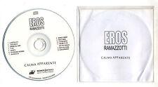 Cd PROMO EROS RAMAZZOTTI Calma apparente 13 TRACKS promotional Sony