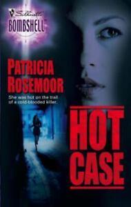 Hot Case by Patricia Rosemoor