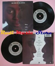 LP 45 7'' MICA PARIS WILL DOWNING Where is the love Same feeling (*)no cd mc dvd