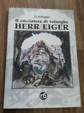 Il cacciatore di valanghe Herr Eiger