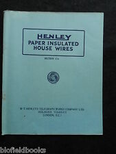 Vintage Electrical Trade Catalogue; Henley Paper Insulated House Wires - 1927