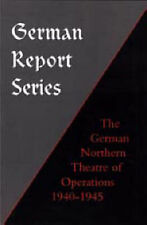 German Northern Theatre of Operations 1940-45 by Earl Frederick Ziemke...