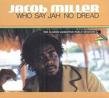 Jacob Miller - Who Say Jah No Dread (NEW CD)