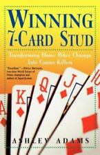 NEW - Winning 7-Card Stud: Transforming Home Poker Chumps into Casino Killers