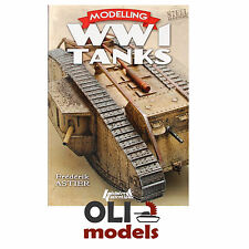 MODELLING WWI TANKS by Frederik Astier - Stell Master 4689