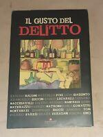 Il gusto del delitto - AA.VV. - Leonardo Publishing, 2008 Prima edizione