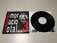 0220- AMOR SUCIO TOTAL .. 3 ESPAÑA 1992  LP VIN POR VG ++ DIS NM