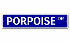 """7109 Ss Porpoise 4"""" x 18"""" Novelty Street Sign Aluminum"""