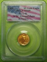 1998 $5 1/10 oz Gold Eagle PCGS MS69 9-11-01 WTC Ground Zero Recovery       9035