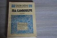FRA CAMBOULIVE / CHEREAU / - Le livre moderne illustré / Ref HC1