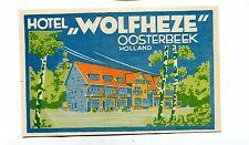 Vintage Hotel Luggage Label HOTEL WOLFHEZE Oosterbeek Holland Netherlands