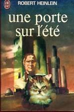 HEINLEIN: UNE PORTE SUR L'ETE. J'AI LU. 1978.