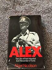 Alex - The Life of Field Marshal Earl Alexander of Tunis HB Nigel Nicolson
