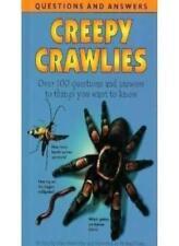Creepy Crawlies (Mini Q & A) By Unknown