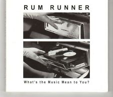 (HK759) Rum Runner, What's The Music Mean To You? - 2009 CD