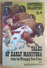 Tales of Early Manitoba, 1970 Edith Paterson Winnipeg Free Press history buffalo